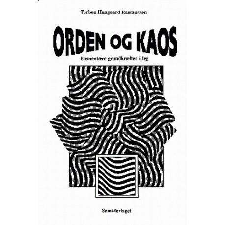 Orden og kaos: elementære grundkræfter i leg