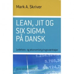 Lean, JIT og Six Sigma på dansk