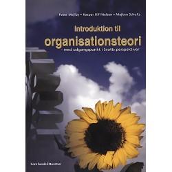 Introduktion til organisationsteori med udgangspunkt i Scotts perspektiver
