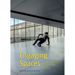 Engaging spaces: sites of performance, interaction and reflection