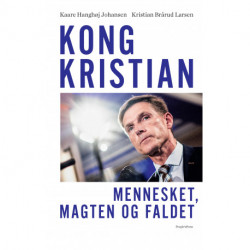 Kong Kristian: Mennesket, magten og faldet