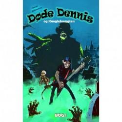 Døde Dennis - og Knogleknægten: og Knogleknægten