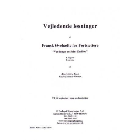 Fransk øvehæfte II for fortsættere: Vendanges en Saint-Emilion, Vejledende løsninger, B-siderne
