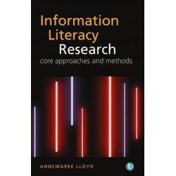 The Qualitative Landscape of Information Literacy Research: Perspectives, Methods and Techniques
