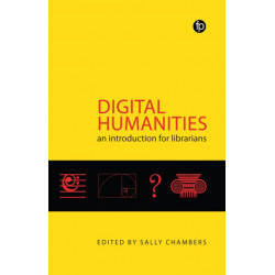 Digital Humanities: An Introduction for Librarians