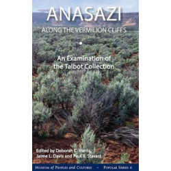 Anasazi along the Vermilion Cliffs: An Examination of the Talbot Collection