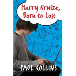 Harry Kruize, Born to Lose