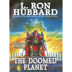 Mission Earth 10, The Doomed Planet