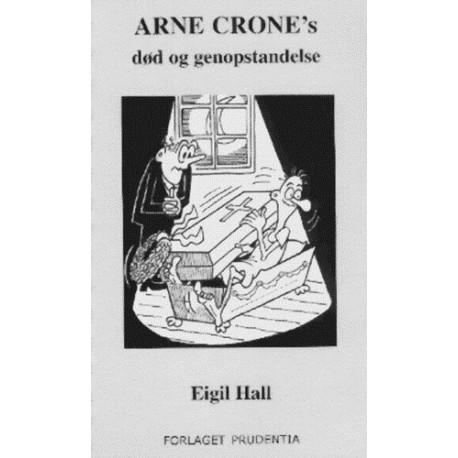 Arne Crones død og genopstandelse