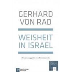 Weisheit in Israel: Mit einem Anhang neu herausgegeben von Bernd Janowski