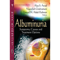 Albuminuria: Symptoms, Causes & Treatment Options