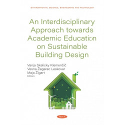 An Interdisciplinary Approach towards Academic Education on Sustainable Building Design