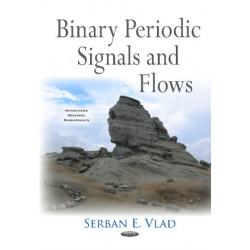 Binary Periodic Signals & Flows