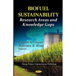 Biofuel Sustainability: Research Areas & Knowledge Gaps