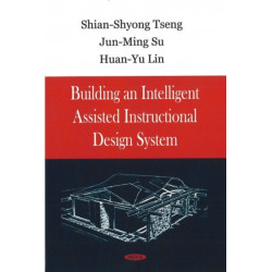 Building an Intelligent Assisted Instructional Design System