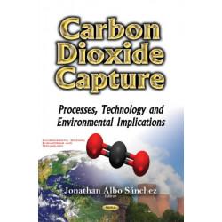 Carbon Dioxide Capture: Processes, Technology & Environmental Implications