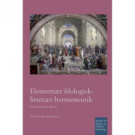 Elementær filologisk-litterær hermeneutik: en historisk skitse