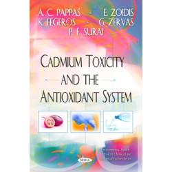 Cadmium Toxicity & the Antioxidant System