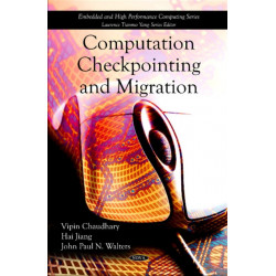 Computation Checkpointing & Migration