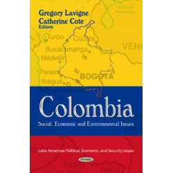 Colombia: Social, Economic & Environmental Issues