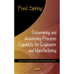 Determining & Assessing Process Capability for Engineers & Manufacturing