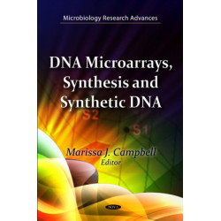 DNA Microarrays, Synthesis & Synthetic DNA