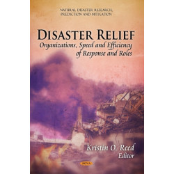 Disaster Relief: Organizations, Speed & Efficiency of Response & Roles