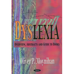 Dyslexia: Overview, Abstracts & Guide to Books