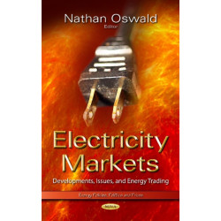 Electricity Markets: Developments, Issues & Energy Trading