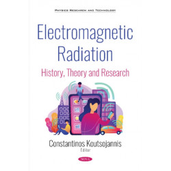 Electromagnetic Radiation: History, Theory and Research