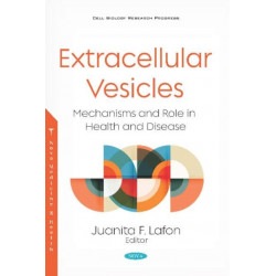 Extracellular Vesicles: Mechanisms and Role in Health and Disease