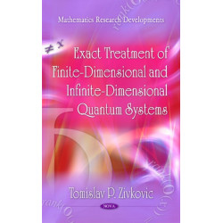 Exact Treatment of Finite-Dimensional & Infinite-Dimensional Quantum Systems