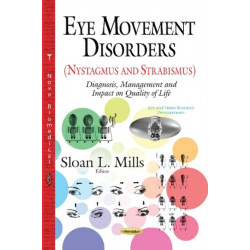 Eye Movement Disorders (Nystagmus and Strabismus): Diagnosis, Management and Impact on Quality of Life