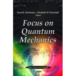 Focus on Quantum Mechanics