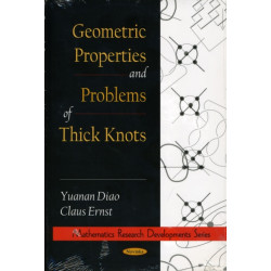 Geometric Properties & Problems of Thick Knots