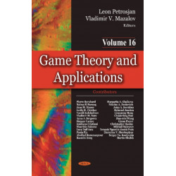 Game Theory & Applications: Volume 16