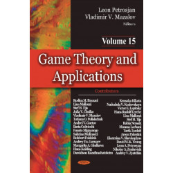 Game Theory & Applications: Volume 15