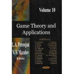 Game Theory & Applications, Volume 10