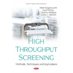 High Throughput Screening: Methods, Techniques and Applications