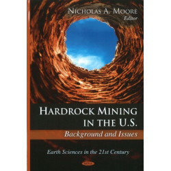 Hardrock Mining in the U.S.: Background & Issues