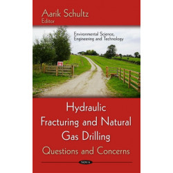 Hydraulic Fracturing & Natural Gas Drilling: Questions & Concerns