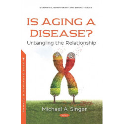 Is Aging a Disease?: Untangling the Relationship