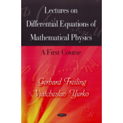 Lectures on Differential Equations of Mathematical Physics: A First Course