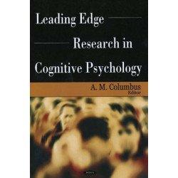 Leading Edge Research in Cognitive Psychology