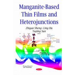 Manganite-Based Thin Films & Heterojunctions