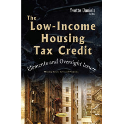 Low-Income Housing Tax Credit: Elements & Oversight Issues