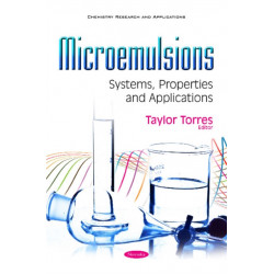 Microemulsions: Systems, Properties & Applications