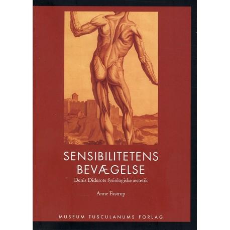 Sensibilitetens bevægelse: Denis Diderots fysiologiske æstetik