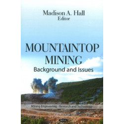 Mountaintop Mining: Background & Issues