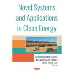 Novel Systems and Applications in Clean Energy